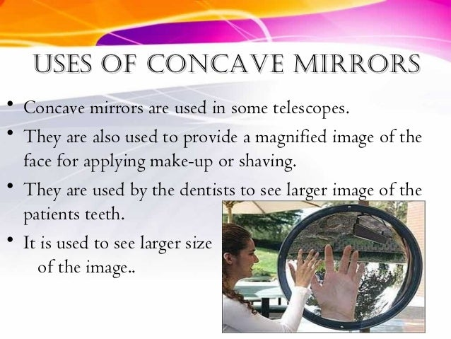Curved mirrors for Uses of mirror