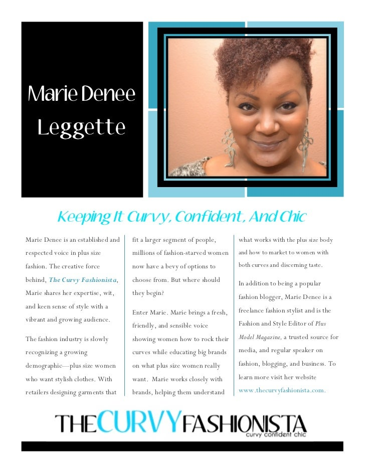 321     Marie Denee        Leggette    Marie Denee is an established and   fit a larger segment of people,      what works...