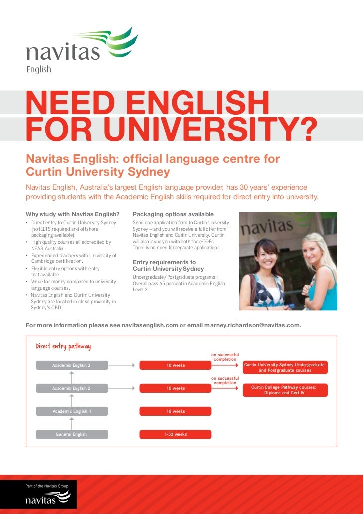 NEED ENGLISHFOR UNIVERSITY?Navitas English: official language centre forCurtin University SydneyNavitas English, Australia...