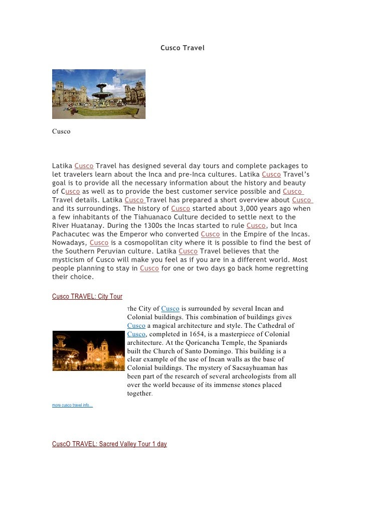 Cusco Travel     Cusco    Latika Cusco Travel has designed several day tours and complete packages to let travelers learn ...