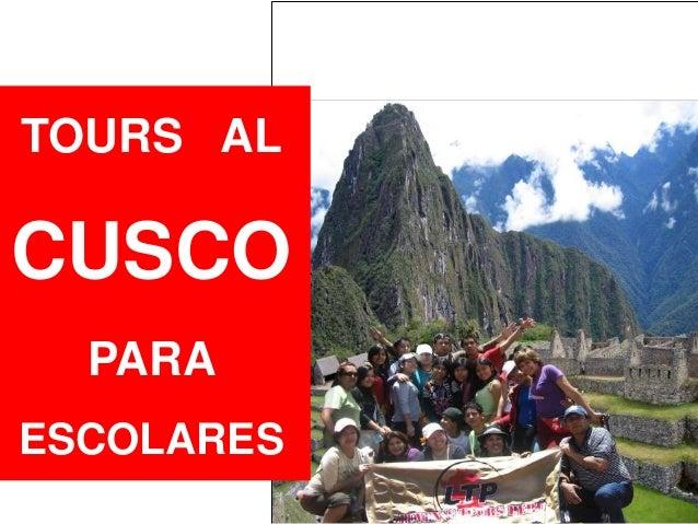 TOURS AL CUSCO PARA ESCOLARES