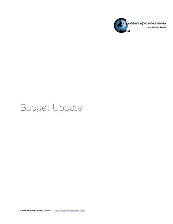 Budget UpdateCarlsbad Unified School District   http://www.carlsbadusd.k12.ca.us/