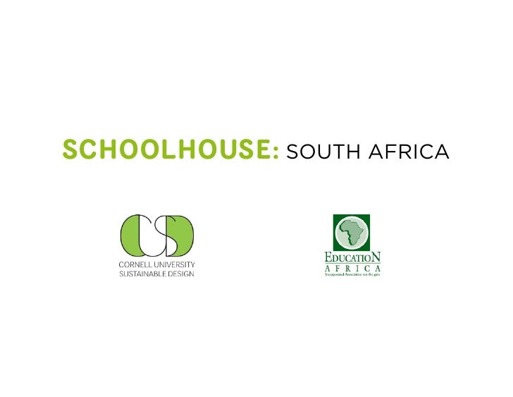SCHOOLHOUSE: SOUTH AFRICA
