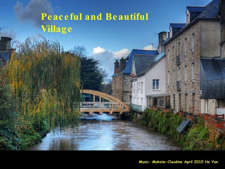 Peaceful and Beautiful Village Music: Maksim-Claudine April 2010 He Yan