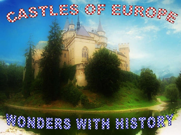 WONDERS WITH HISTORY CASTLES OF EUROPE