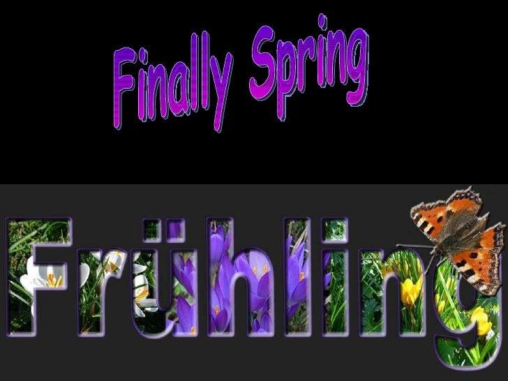 Finally Spring