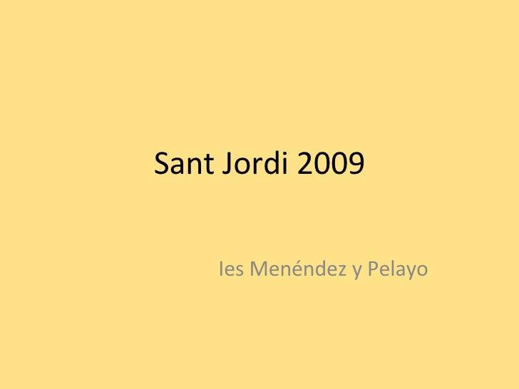 Sant Jordi 2009 Ies Menéndez y Pelayo