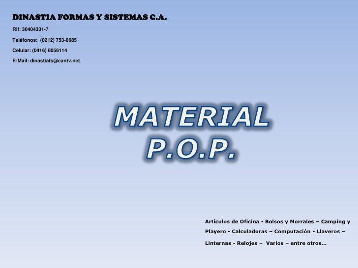 MATERIAL P.O.P.<br />