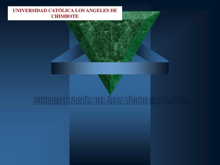 UNIVERSIDAD CATÓLICA LOS ANGELES DE              CHIMBOTE