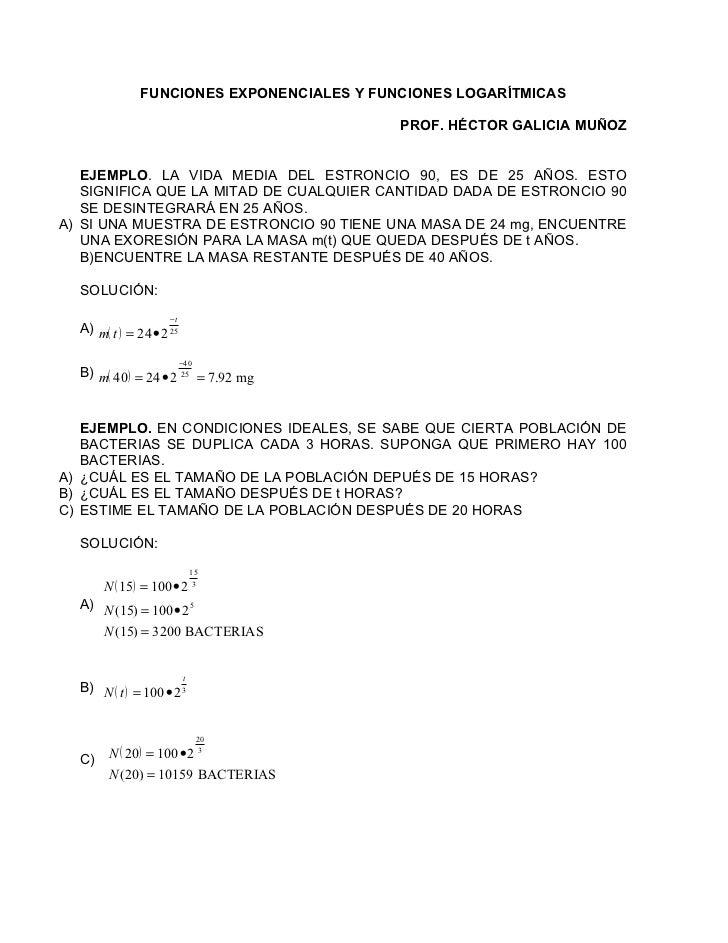 FUNCIONES EXPONENCIALES Y FUNCIONES LOGARÍTMICAS                                             PROF. HÉCTOR GALICIA MUÑOZ   ...