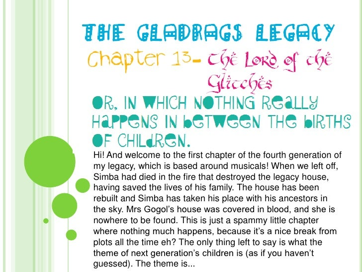 The Gladrags Legacy: Chapter 13- The Lord of the Glitches