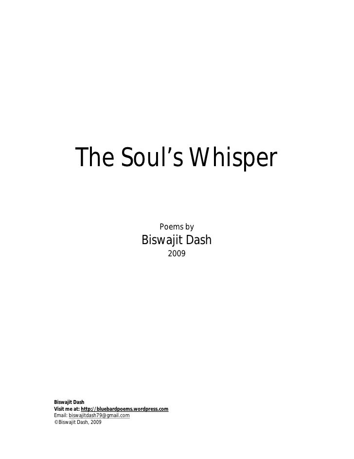 The Soul's Whisper                                             Poems by                                    Biswajit Dash  ...