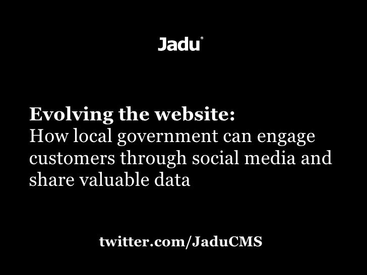 Evolving the website: How local government can engage customers through social media and share valuable data          twit...