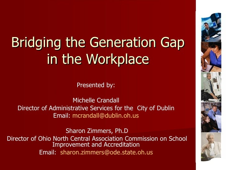 Bridging the Generation Gap in the Workplace