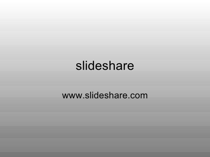 slideshare www.slideshare.com