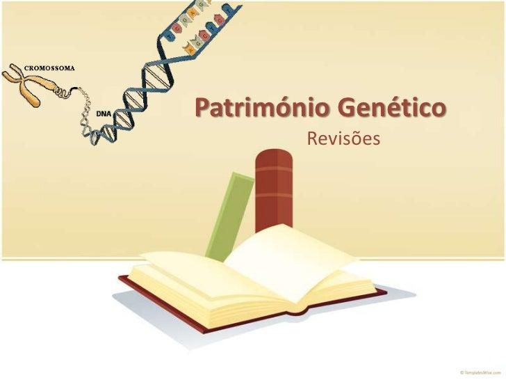 PatrimónioGenético<br />Revisões<br />