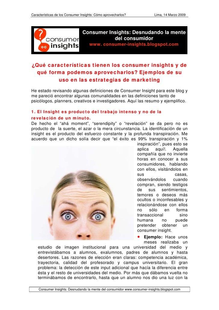 Características de los Consumer Insights: Cómo aprovecharlos?              Lima, 14 Marzo 2009                            ...
