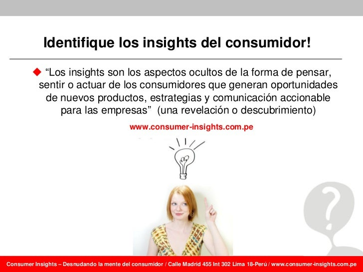 Aprendiendo a frasear insights del consumidor: Algunos ejemplos Slide 3