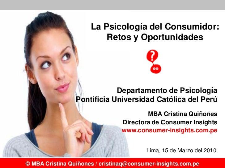 La Psicología del Consumidor:                           Retos y Oportunidades                                  Departament...