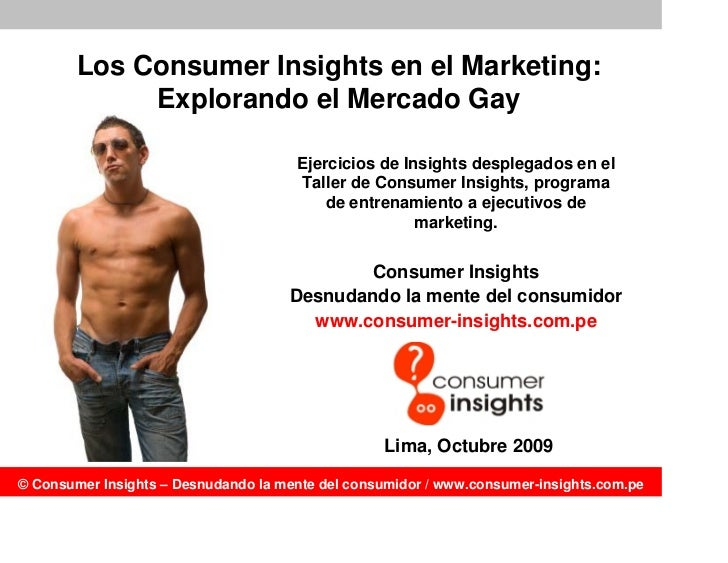 Los Consumer Insights en el Marketing:              Explorando el Mercado Gay                                        Ejerc...