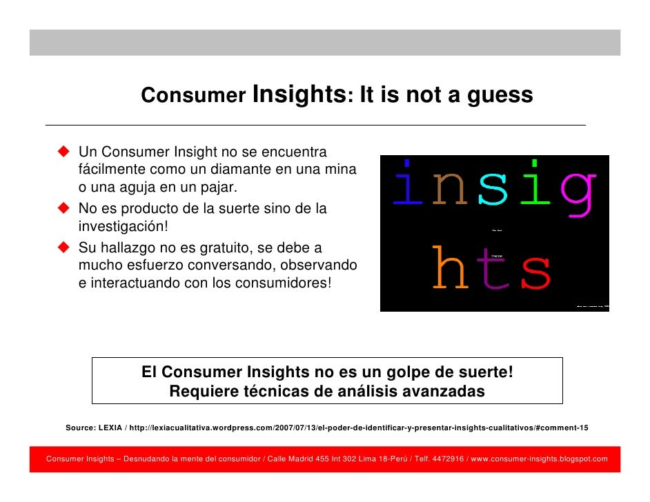 the consumers and customer insights Pwc's global consumer insights survey 2018 highlights in pwc's global consumer insights survey, we explore where habits are developing and changing the most – channels used to shop, delivery speed of online orders, and inspiration of purchases – and how companies can benefit by adjusting their businesses accordingly.