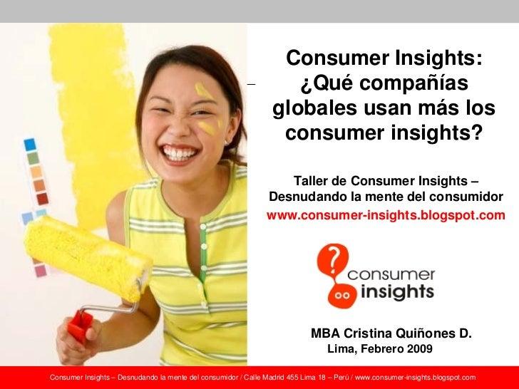 Consumer Insights:                                                                     ¿Qué compañías                     ...