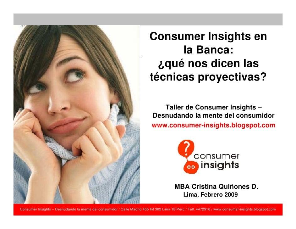 Consumer Insights en                                                                                 la Banca:            ...