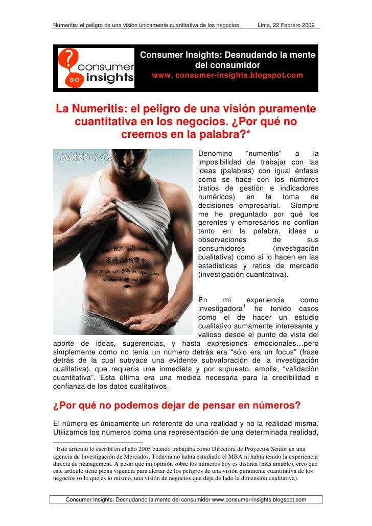 Numeritis: el peligro de una visión únicamente cuantitativa de los negocios       Lima, 22 Febrero 2009                   ...