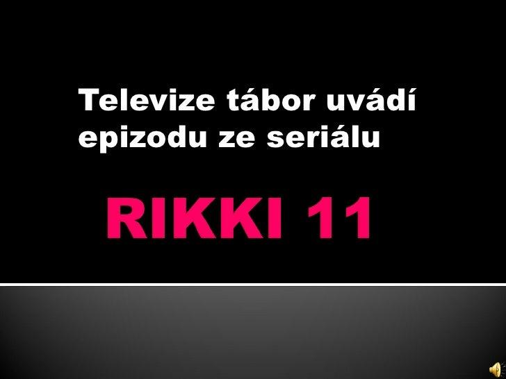 Televize tábor uvádí epizodu ze seriálu