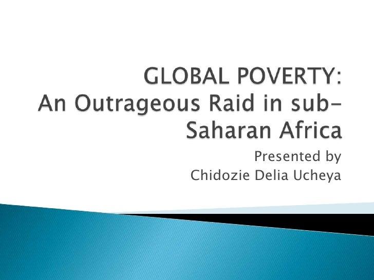 Presented by Chidozie Delia Ucheya