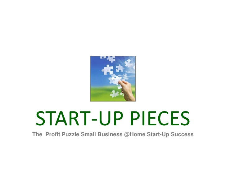 EIGHT BASICS<br />Profit Puzzle Small Business @Home Start-Up Success<br />