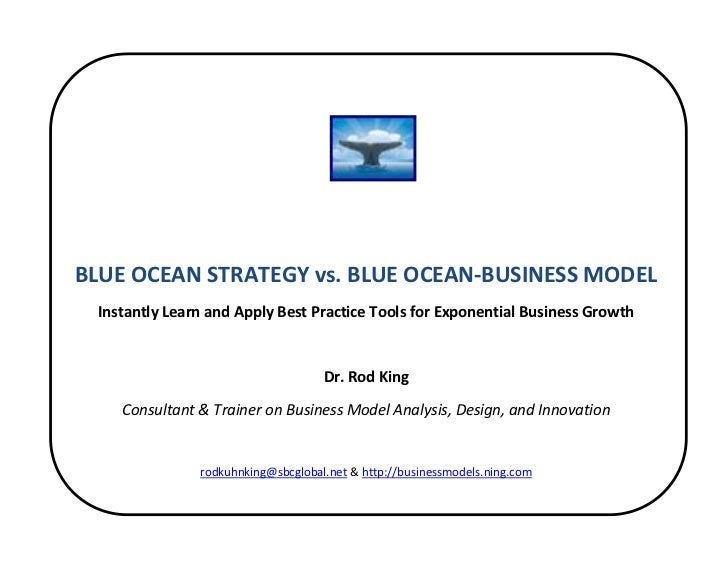 BLUE OCEAN STRATEGY vs. BLUE OCEAN‐BUSINESS MODEL       In...