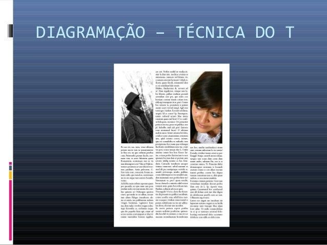 DIAGRAMAÇÃO – TÉCNICA DO T