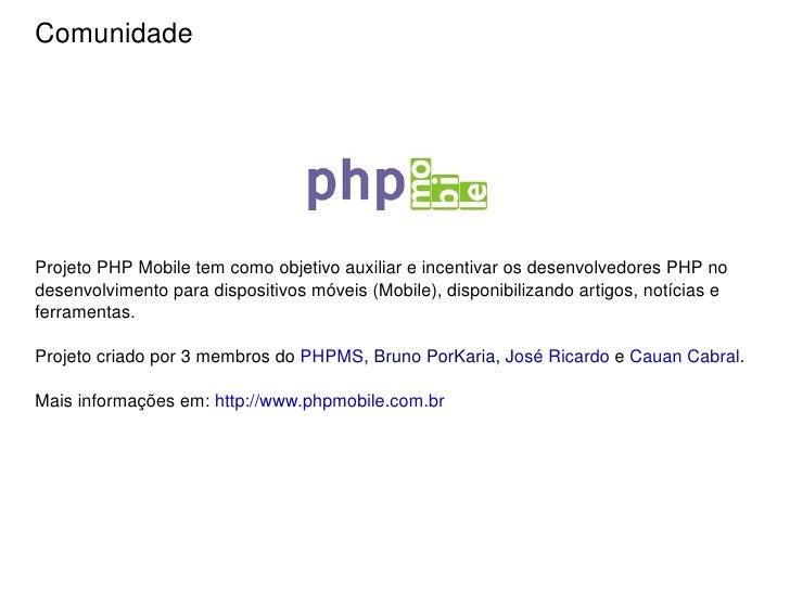 Trabalhar com requisições http  (muito usado com as integradoras)   cURL, Pecl_Http e etc... </li></ul>