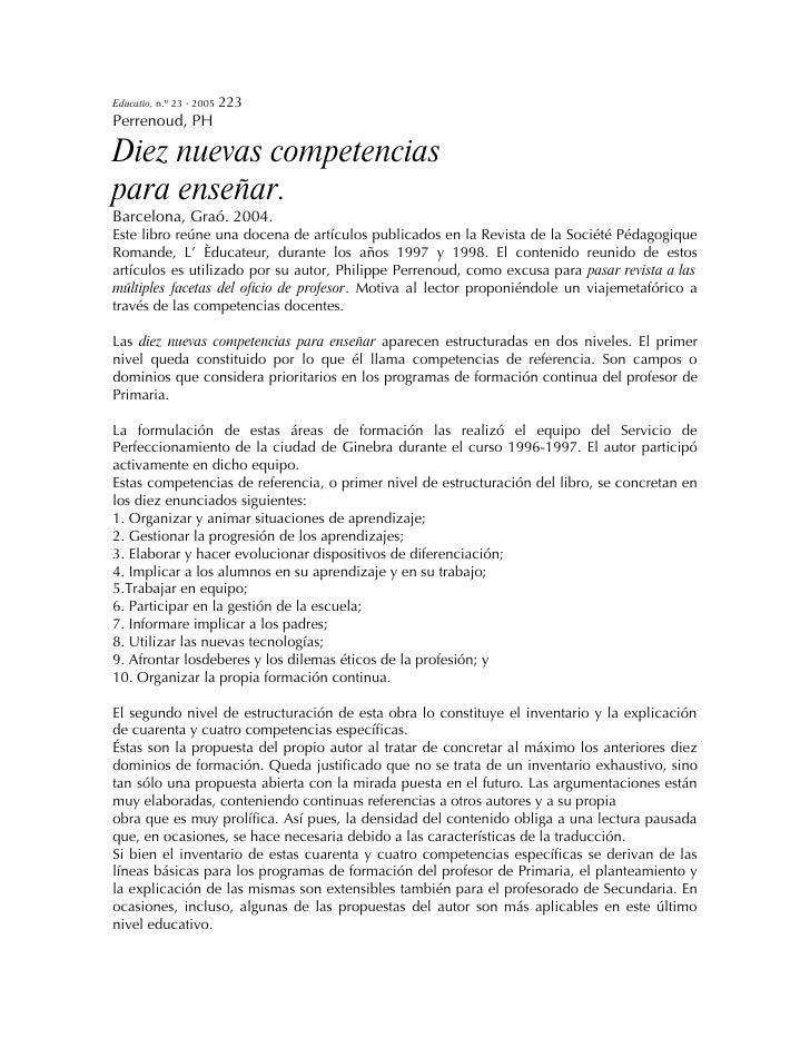 Educatio, n.º 23 · 2005 223 Perrenoud, PH  Diez nuevas competencias para enseñar. Barcelona, Graó. 2004. Este libro reúne ...