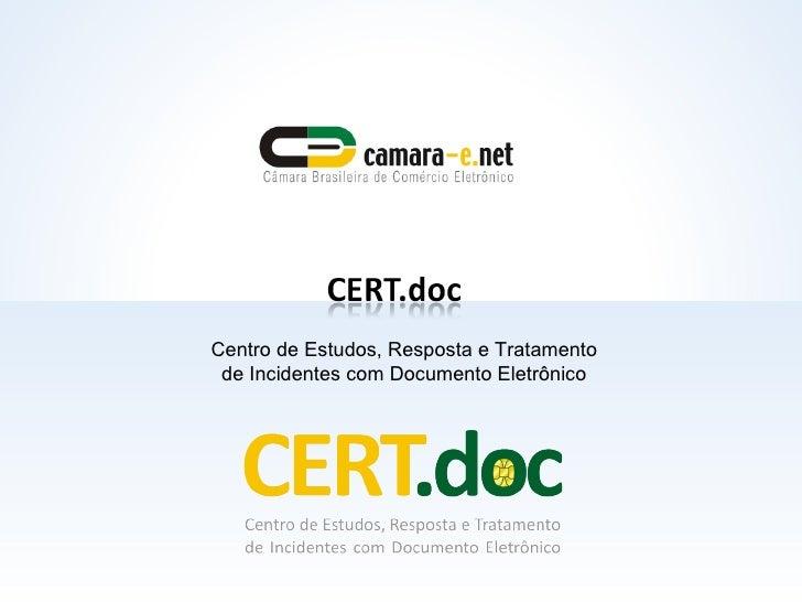 Centro de Estudos, Resposta e Tratamento de Incidentes com Documento Eletrônico