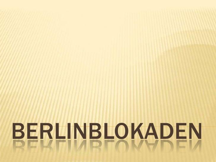 berlinblokaden<br />