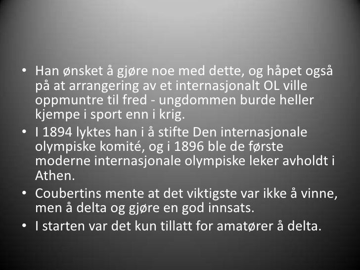 olympiske leker essay Translation for 'de olympiske leker' in the free norwegian-english dictionary and many other english translations.