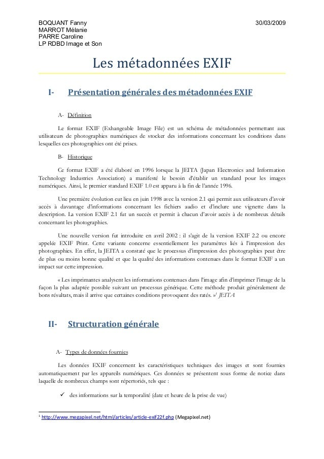 BOQUANT Fanny 30/03/2009 MARROT Mélanie PARRE Caroline LP RDBD Image et Son Les métadonnées EXIF I- Présentation générales...