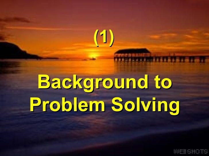 Problem Solving and Decision Making Slide 3