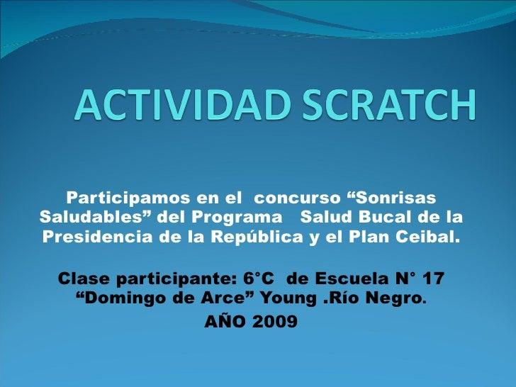 """Participamos en el  concurso """"Sonrisas Saludables"""" del Programa  Salud Bucal de la Presidencia de la República y el Plan C..."""