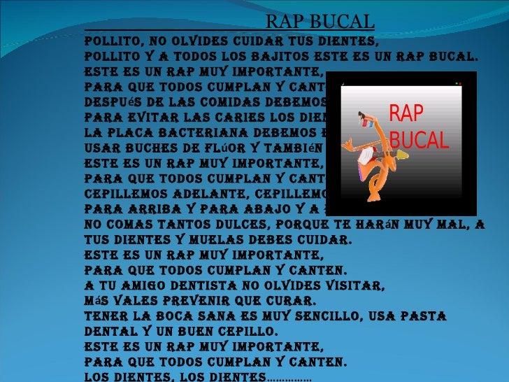 RAP BUCAL Pollito, no olvides cuidar tus dientes, Pollito y a todos los bajitos este es un rap bucal. Este es un rap muy i...