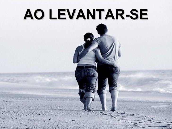 AO LEVANTAR-SE