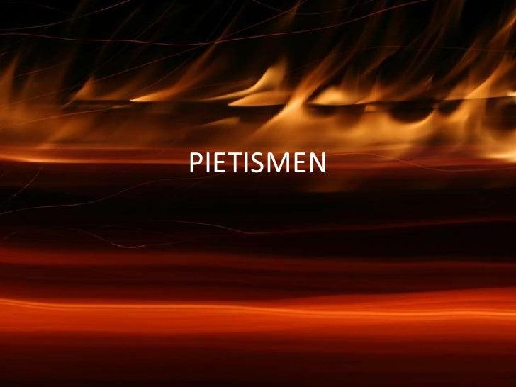 PIETISMEN<br />