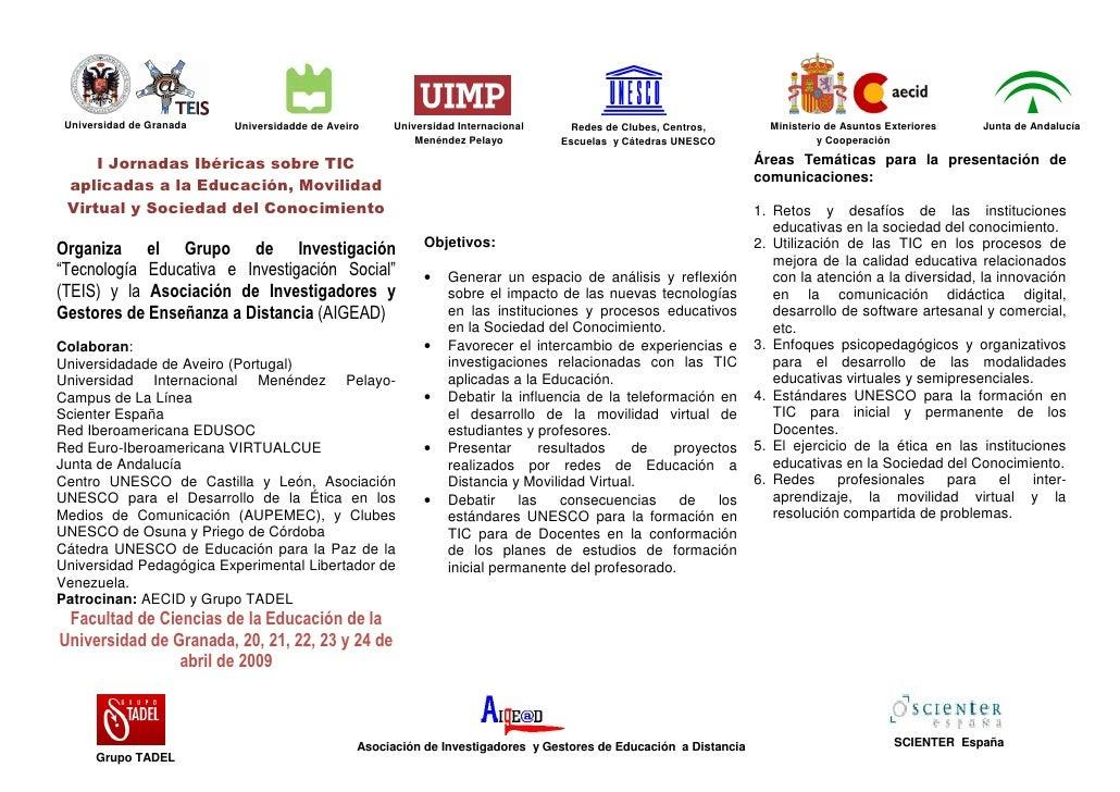 Universidad de Granada   Universidadde de Aveiro     Universidad Internacional    Redes de Clubes, Centros,         Minist...