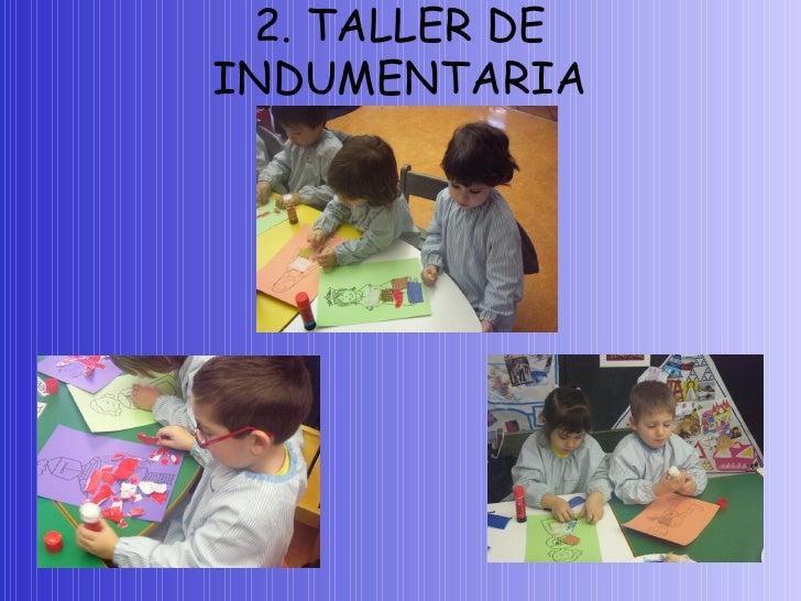 2. TALLER DE INDUMENTARIA