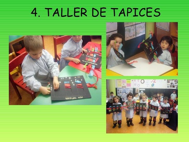 4. TALLER DE TAPICES