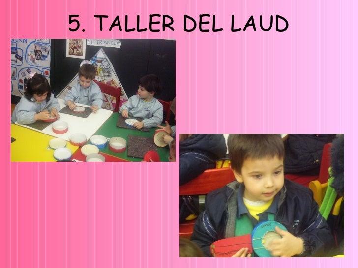 5. TALLER DEL LAUD