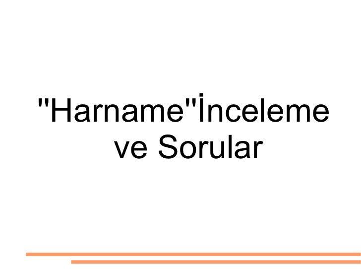 ''Harname''İnceleme  ve Sorular