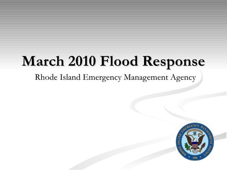 March 2010 Flood Response Rhode Island Emergency Management Agency